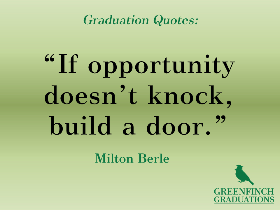 Graduation Quotes: 25+ Stunning Graduation Quotes