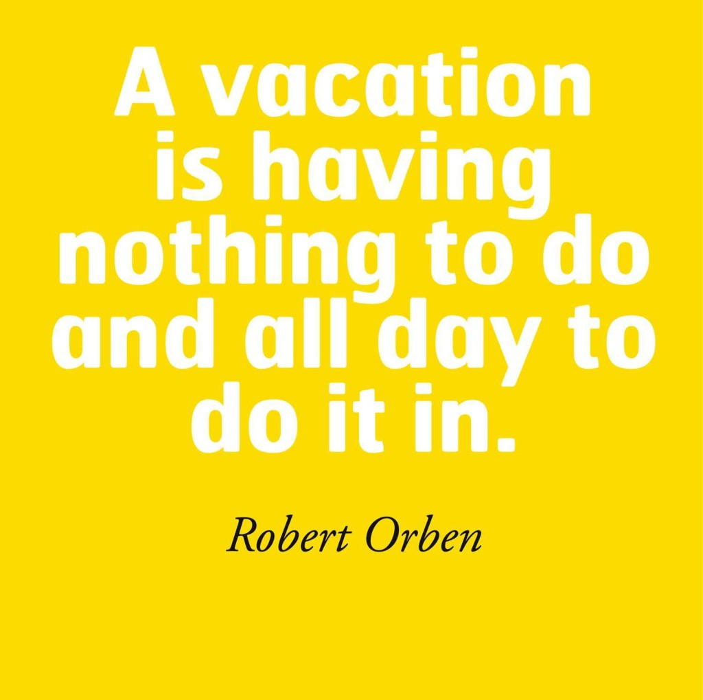Quote About Vacation Quotes