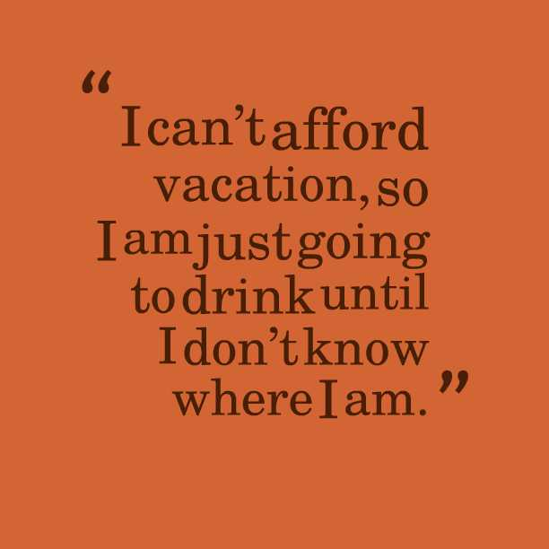 25 smart quotes about vacation picshunger