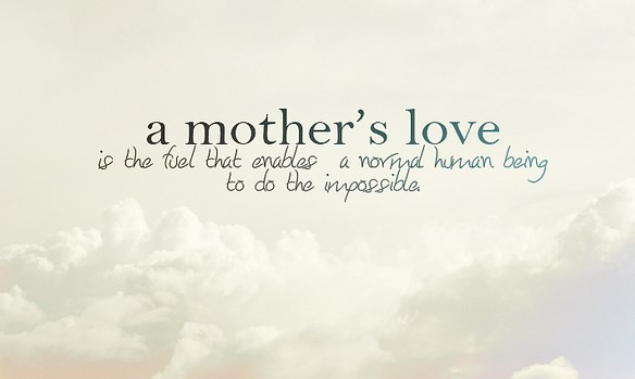 Quotes For Mothers Love Unique 25 Best Collection Mothers Day Quotes  Picshunger