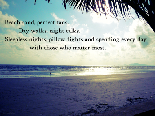25 Kool Collection Of Quotes About Summer  PicsHunger