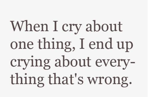 Cry about One Thing